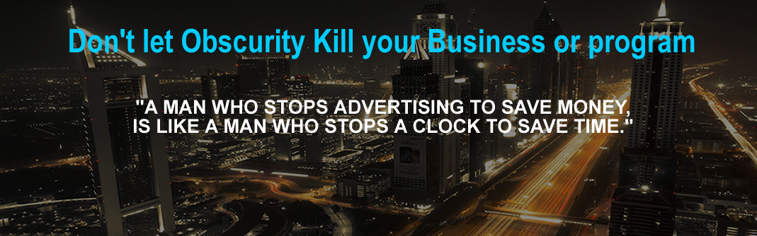 Don't let Obscurity Kill your Business or program--billboard advertising Nigeria